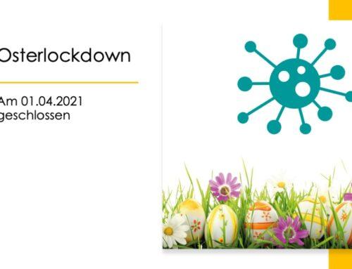 Osterlockdown – gekippt